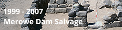 Fieldwork - Merowe Dam Salvage